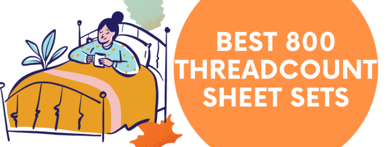 800 ThreadCount Sheets Sets top best bedding